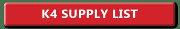 K4 Supply List