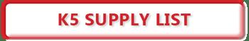 K5 Supply List