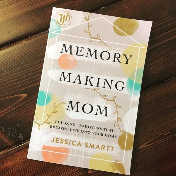 Memory making mom book jessica smartt